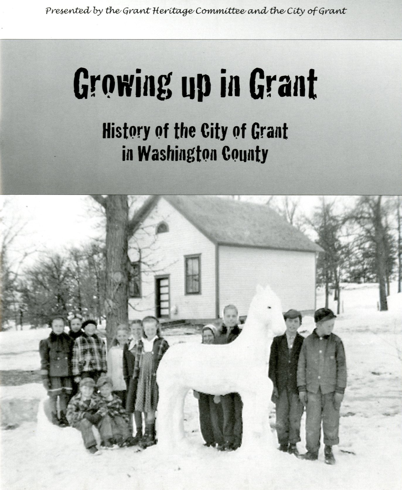Growing Up Grant